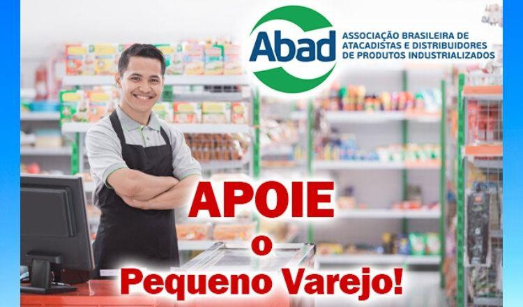 ABAD faz campanha de valorização do varejo e do atacado distribuidor